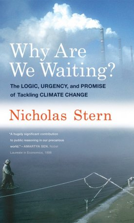 Why Are We Waiting? - The Logic, Urgency, and Promise of Tackling Climate Change