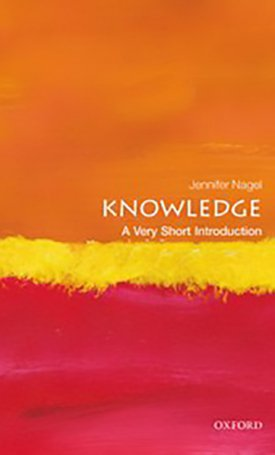 Knowledge - A Very Short Introduction