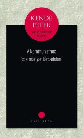 kommunizmus és a magyar társadalom, A