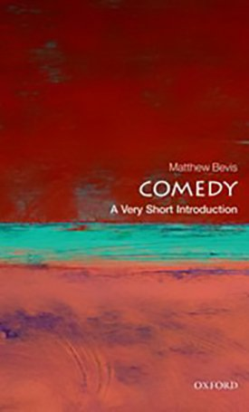 Comedy - A Very Short Introduction