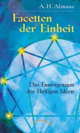 Facetten der Einheit - Das Enneagramm der Heiligen Ideen