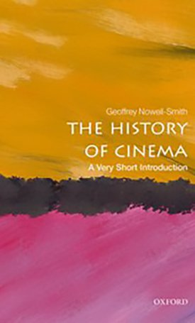 The History of Cinema - A Very Short Introduction