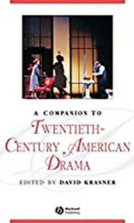 Companion to Twentieth-Century American Drama, A