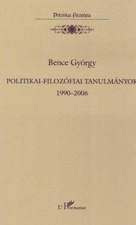 Politikai-filozófiai tanulmányok 1990–2006