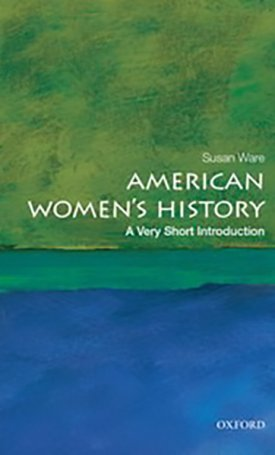American Women`s History - A Very Short Introduction