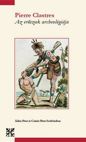 Az erőszak archeológiája