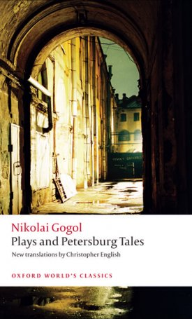 Plays and Petersburg Tales - Petersburg Tales, Marriage, The Government Inspector