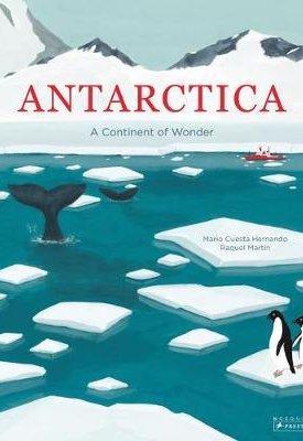 Antarctica : A Continent of Wonder