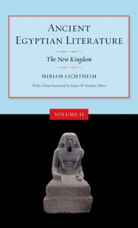 Ancient Egyptian Literature - Volume II (The New Kingdom)