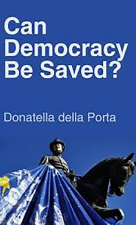 Can Democracy Be Saved? - Participation, Deliberation and Social Movements