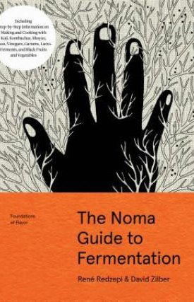 Noma Guide to Fermentation