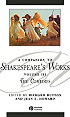 Companion to Shakespeare`s Works, A - Volume III - The Comedies