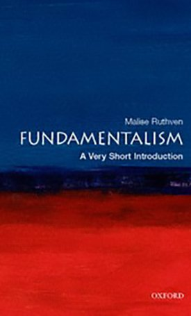 Fundamentalism - A Very Short Introduction