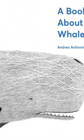 Book About Whales, A