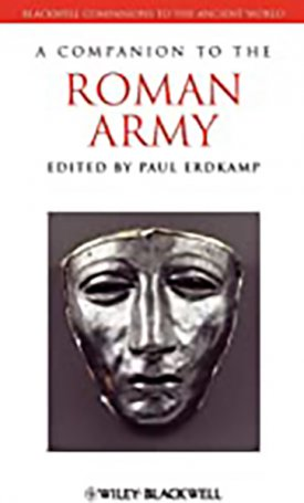 Companion to the Roman Army, A