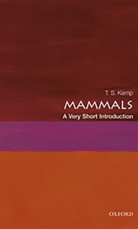Mammals - A Very Short Introduction