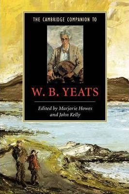 The Cambridge Companion to W. B. Yeats