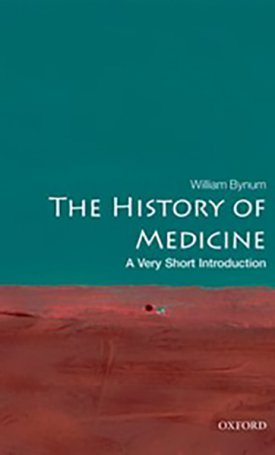The History of Medicine -  A Very Short Introduction