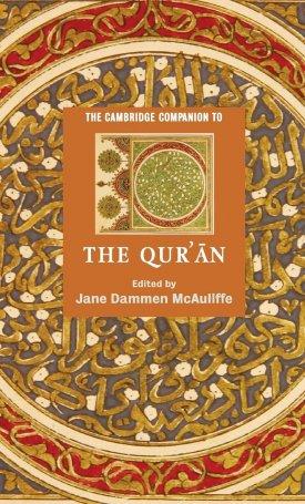 The Cambridge Companion to the Qur`an