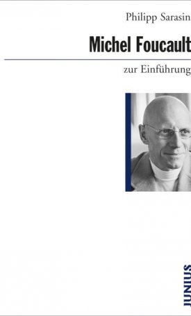 Michel Foucault zur Einführung