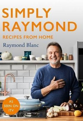 Simply Raymond : Recipes from Home