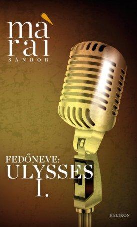 Fedőneve: Ulysses I.