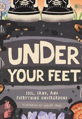 Under your feet. Soil, sand, and everything underground