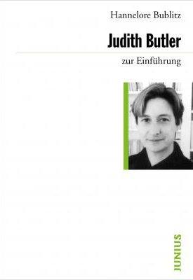 Judith Butler - zur Einführung