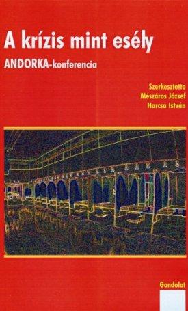 A krízis mint esély - Andorka-konferencia