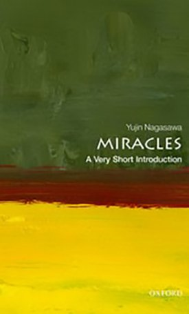 Miracles - A Very Short Introduction