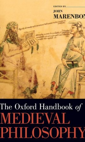 The Oxford Handbook of Medieval Philosophy