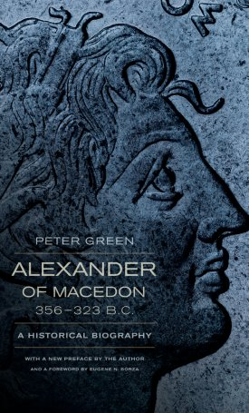 Alexander of Macedon, 356-323 B.C. - A Historical Biography