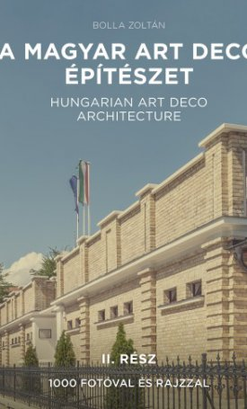Magyar art deco építészet, A - II. rész