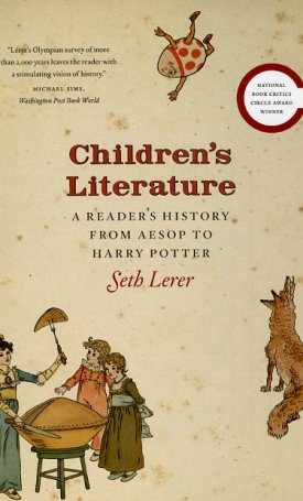Children`s Literature - A Reader`s History from Aesop to Harry Potter