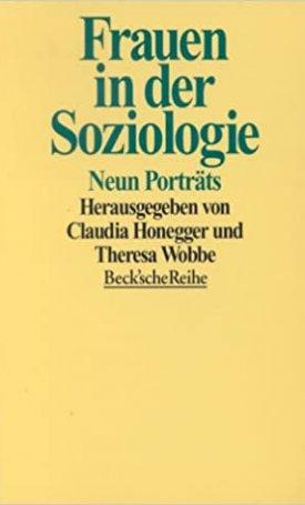 Frauen in der Soziologie - Neun Porträts