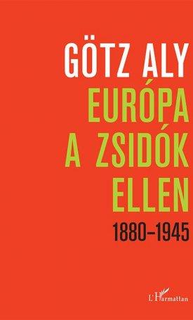 Európa a zsidók ellen 1880-1945