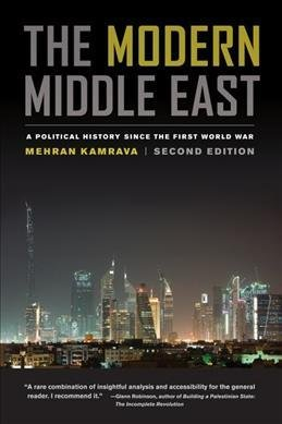 The Modern Middle East - A Political History since the First World War