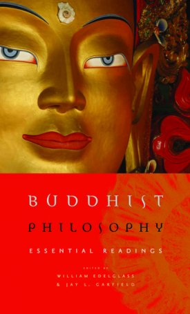 Buddhist Philosophy - Essential Readings