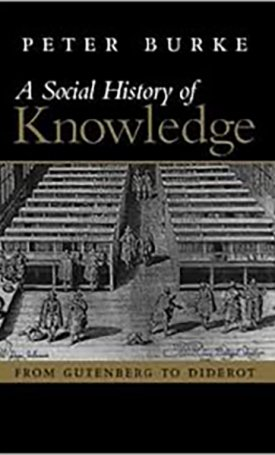 A Social History of Knowledge I.
