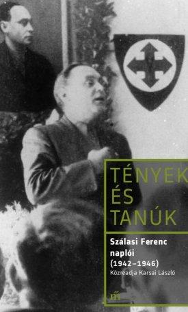 Sz�lasi Ferenc napl�i (1942 - 1946)