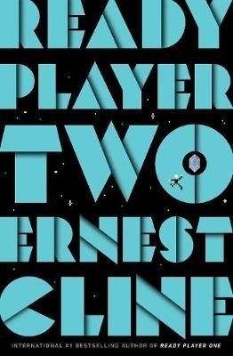 Ready Player Two : The highly anticipated sequel to READY PLAYER ONE
