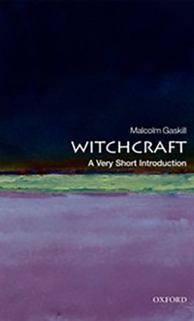 Witchcraft - A Very Short Introduction