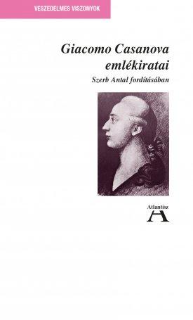 Giacomo Casanova emlékiratai I.- Szerb Antal fordításában
