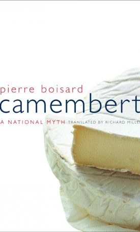 Camembert - A National Myth
