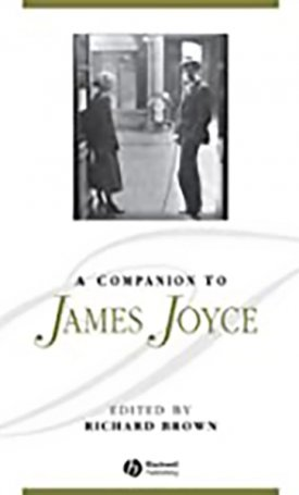 Companion to James Joyce, A