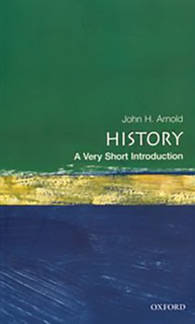 History -  A Very Short Introduction