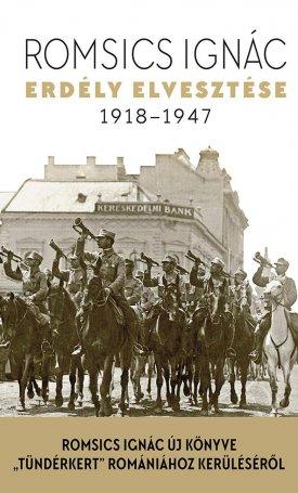 Erdély elvesztése - 1918-1947