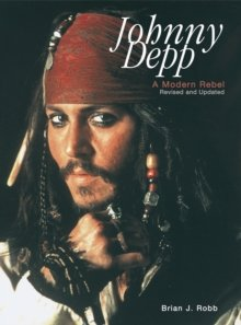 Johnny Depp — A Modern Rebel