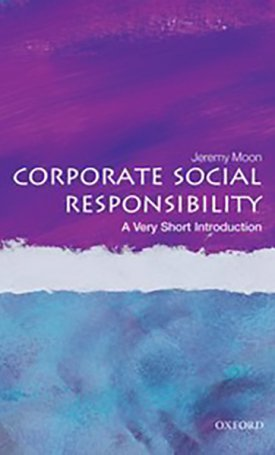 Corporate Social Responsibility - A Very Short Introduction
