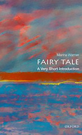 Fairy Tale - A Very Short Introduction